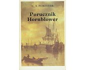 Szczegóły książki PORUCZNIK HORNBLOWER
