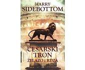 Szczegóły książki CESARSKI TRON. ŻELAZO I RDZA