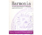 Szczegóły książki HARMONIA W ŻYCIU PRYWATNYM I W BIZNESIE