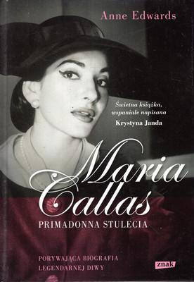 MARIA CALLAS - PRIMADONNA STULECIA