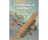 Szczegóły książki FIAT CR.42 ACES OF WORLD WAR 2 (OSPREY AIRCRAFT OF THE ACES 90)
