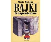 Szczegóły książki BAJKI TERAPEUTYCZNE