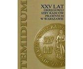 Szczegóły książki XXV LAT OKRĘGOWEJ IZBY RADCÓW PRAWNYCH W WARSZAWIE