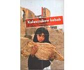 Szczegóły książki KAŁASZNIKOW KEBAB (BIEGUNY)