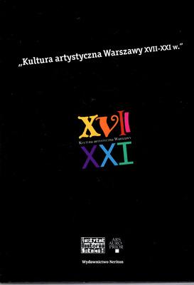 KULTURA ARTYSTYCZNA WARSZAWY XVII-XXI W.