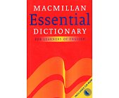 Szczegóły książki MACMILLAN ESSENTIAL DICTIONARY FOR LEARNERS OF ENGLISH