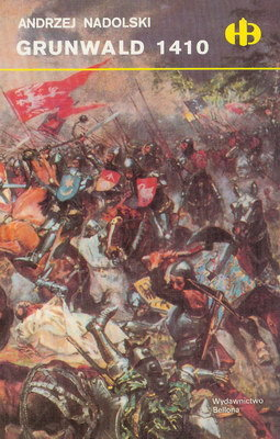 GRUNWALD 1410 (HISTORYCZNE BITWY)