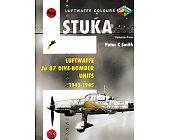 Szczegóły książki LUFTWAFFE COLOURS: STUKA LUFTWAFFE JU 87 DIVE-BOMBER UNITS 1942 - 1945 VOLUME 2