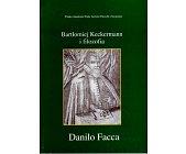 Szczegóły książki BARTŁOMIEJ KECKERMANN I FILOZOFIA
