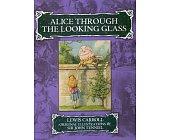 Szczegóły książki ALICE THROUGH THE LOOKING GLASS