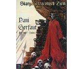 Szczegóły książki SKARGA UTRACONYCH ZIEM - PANI GERFAUT
