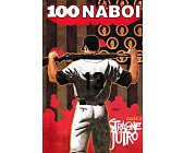 Szczegóły książki 100 NABOI: STRACONE JUTRO, CZ. 3