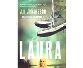 Szczegóły książki LAURA. MIASTECZKO PALOKASKI 1