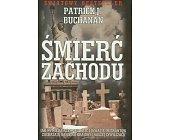 Szczegóły książki ŚMIERĆ ZACHODU