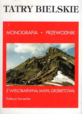 TATRY BIELSKIE - MONOGRAFIA, PRZEWODNIK