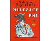 Szczegóły książki MILCZĄCE PSY