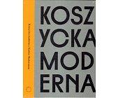 Szczegóły książki KOSZYCKA MODERNA