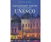 Szczegóły książki NAJCENNIEJSZE ZABYTKI POD PATRONATEM UNESCO