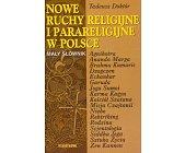 Szczegóły książki NOWE RUCHY RELIGIJNE I PARARELIGIJNE W POLSCE