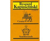Szczegóły książki CESARZ, SZACHINSZACH