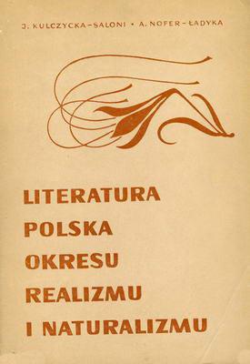 LITERATURA POLSKA OKRESU REALIZMU I NATURALIZMU