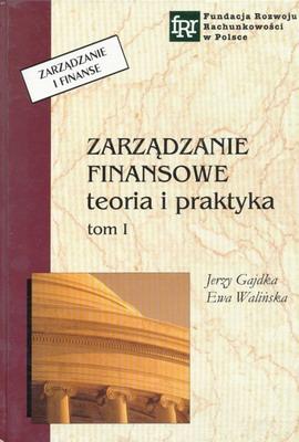 ZARZĄDZANIE FINANSOWE TEORIA I PRAKTYKA - 2 TOMY