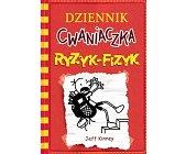 Szczegóły książki DZIENNIK CWANIACZKA. RYZYK-FIZYK