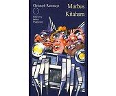 Szczegóły książki MORBUS KITAHARA