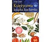 Szczegóły książki KSIĘŻYCOWA KSIĄŻKA KUCHARSKA