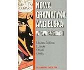 Szczegóły książki NOWA GRAMATYKA ANGIELSKA W ĆWICZENIACH