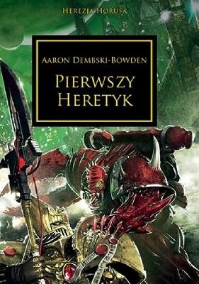 PIERWSZY HERETYK (HEREZJA HORUSA, WARHAMMER 40.000)