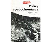 Szczegóły książki POLSCY SPADOCHRONIARZE 1939-1945