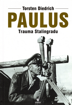 PAULUS. TRAUMA STALININGRADU