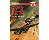 Szczegóły książki TUPOLEW TU-2 - MONOGRAFIE LOTNICZE NR 77