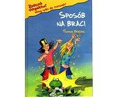 Szczegóły książki SPOSÓB NA BRACI