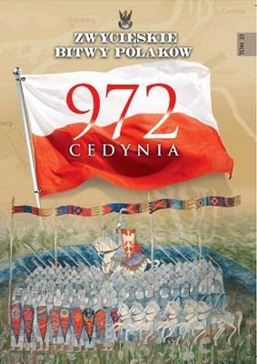 CEDYNIA 972 (ZWYCIĘSKIE BITWY POLAKÓW, TOM 23)