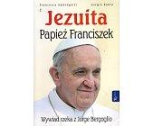 Szczegóły książki JEZUITA PAPIEŻ FRANCISZEK