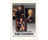 Szczegóły książki SEJM CZTEROLETNI - 2 TOMY
