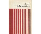 Szczegóły książki JĘZYKI INDOEUROPEJSKIE - 2 TOMY