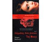 Szczegóły książki ODGADNIJ, KIM JESTEM TEJ NOCY (TOM 3)