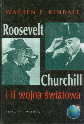 ROOSEVELT, CHURCHILL I II WOJNA ŚWIATOWA