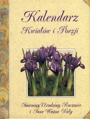 Znalezione obrazy dla zapytania kalendarz kwiatów i poezji