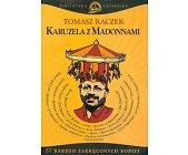 Szczegóły książki KARUZELA Z MADONNAMI - 57 BARDZO ZAKRĘCONYCH KOBIET