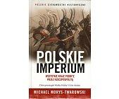 Szczegóły książki POLSKIE IMPERIUM
