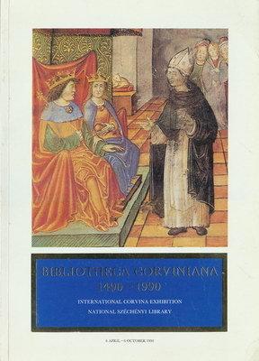 BIBLIOTHECA CORVINIANA 1490-1990