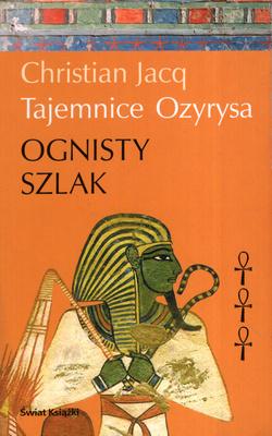 TAJEMNICE OZYRYSA - TOM 3 - OGNISTY SZLAK