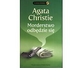 Szczegóły książki MORDERSTWO ODBĘDZIE SIĘ