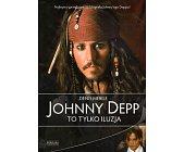 Szczegóły książki JOHNNY DEPP. TO TYLKO ILUZJA