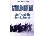 Szczegóły książki STALINGRAD. DIE TRAGODIE DER 6. ARMEE