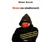 Szczegóły książki KREW NA STADIONACH